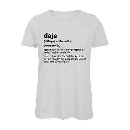 DAJE T-shirt Donna Bianca Dizionario Romano