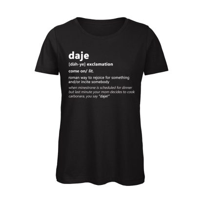 DAJE T-shirt Donna Nera Dizionario Romano